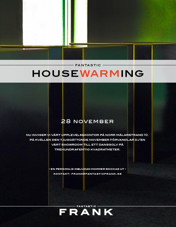 Housewarming på Fantastic Frank 28november