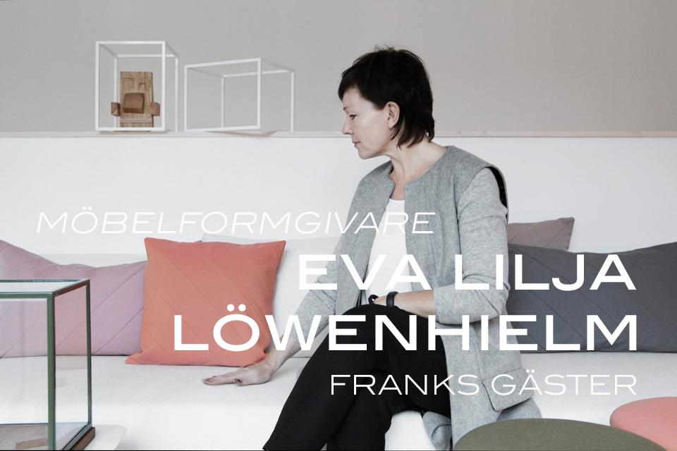 FRANKS GÄSTER presenterar: Eva LiljaLöwenhielm